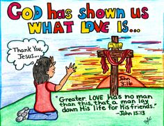 God has shown us what true love is... www.facebook.com/TheGoodNewsCartoon #Coloring sheets
