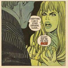 Vintage comics, taken out of context. Old Comics, Comics Girls, Vintage Comics, Vintage Humor, Comic Books Art, Comic Art, Book Art, No Ordinary Girl, Vintage Pop Art