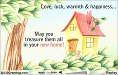 Discover and share Congratulations On Your New Home Quotes. Explore our collection of motivational and famous quotes by authors you know and love. Happy Home Quotes, New Home Quotes, New Home Messages, New Home Cards, New Home Greetings, New Home Wishes, Anniversary Wishes For Friends, Housewarming Wishes, Basic Quotes