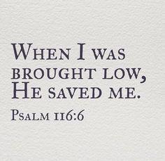 Psalms 116:6