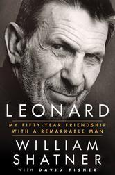 Leonard - My Fifty-Year Friendship with a Remarkable Man ebook by William Shatner,David Fisher #Kobo #ReadMore #eBook #LeonardNimoy #Bio