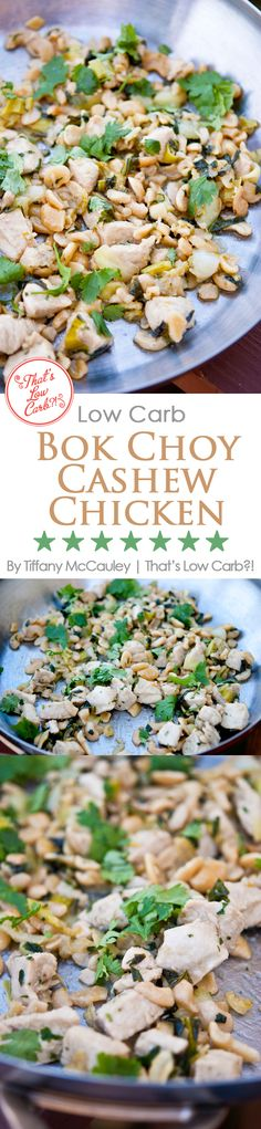 This non-traditional cashew chicken recipe adds low carb fiber via bok choy for a wonderful rendition of this dinner-style cashew chicken dish. ~ http://www.thatslowcarb.com