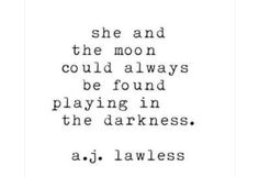 the moon quotes Moon Quotes, Dark Quotes, Life Quotes, Night Owl Quotes, Poems Dark, Moon Poems, Evil Quotes, Revenge Quotes, The Words