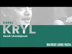 Karel Kryl - Bratříčku Zavírej Vrátka - YouTube