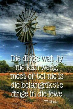 Die dinge wat jy nie kan weeg, meet of tel nie, is die belangrikste dinge in die lewe Bible Quotes, Words Quotes, Qoutes, Sayings, Truth Quotes, Happy Birthday In Heaven, Afrikaanse Quotes, Easter Quotes, Actions Speak Louder