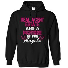 REAL AGENT ESTATE and a mother of 2 angels T Shirt, Hoodie, Sweatshirt
