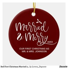 Red First Christmas Married and Merry Photo Ceramic Ornament First Christmas Married, 1st Christmas, Christmas Wedding, Christmas Bulbs, Cricut Christmas Ideas, Christmas Crafts, Create Your Own Card, Tree Designs, Wedding Stationery