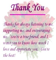 Thanks A Lot Dear Friend. thank you so much dear friends for the birthday wishes Thank You Quotes For Friends, Special Friend Quotes, Thank You For Birthday Wishes, Friend Poems, Thankful For Friends, Thankful Quotes, Besties Quotes, Sister Quotes, Best Friend Quotes