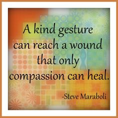 Kind Gestures and Compassion