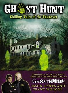 ghost hunt: chilling tales of the unknown [book] - Google Search