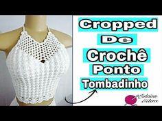 CROPPED DE CROCHÊ PONTO TOMBADINHO (segunda opção p/a mesma base do vestido) Jislaine Silva - YouTube