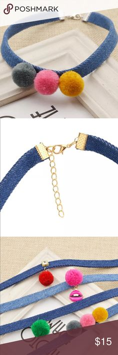 New✨ Pom Poms Denim Choker  New✨Pom Poms Denim Choker - cutest denim choker ever!! Perfect for all the trendy denim looks that are out right now  Brand New✨ PRICE IS FIRM- already listed at lowest price  If you want to save please look into bundling  In Stock No Trades Will ship same day as long as order is received by 1:00pm PST Jewelry Necklaces