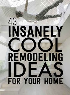 43 Insanely Cool Remodeling Ideas For Your Home - for if and when I do have my own home. I want to do everything here!