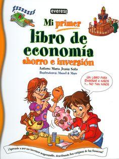 Maria Jesús Soto, autora de Mi primer libro de economía, ahorro e inversión, no duda en definirlo como un texto didáctico para enseñar a niños y no tan niños
