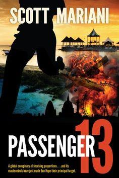 Passenger 13 (Ben Hope eBook originals) by Scott Mariani, http://www.amazon.co.uk/dp/B005AX3WSY/ref=cm_sw_r_pi_dp_wVrBsb0CB35RF