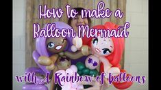 How to Make a Balloon Mermaid Princess Balloons, Ballon Decorations, Craft Party, Mermaid, Product Launch, Clip Art, Rainbow, Make It Yourself, Tutorial