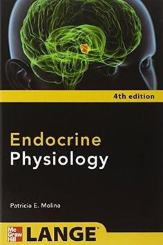 Download free Endocrine Physiology Fourth Edition by Patricia E. Molina (2013-02-01) pdf