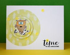 """because of scrap: CaS card """"time to be awesome"""""""