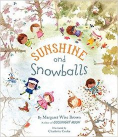 Sunshine and Snowballs: Margaret Wise Brown: 9781472317940: Amazon.com: Books
