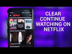 Learn How to Clear Continue Watching List on Netflix and Improve Your Video Watching Experience.