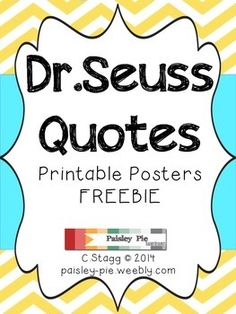 CLASSROOM FREEBIE: Printable Color Dr.Seuss Quote Posters