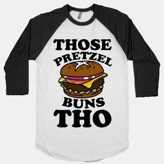 Those Pretzel Buns Tho