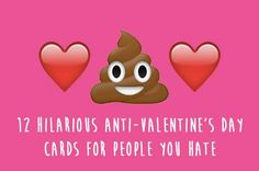 12 Hilarious Anti-Valentine's Day Cards For People You Hate | These are too perfect!