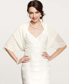 Love this bolero to wear during the ceremony | From Ann Taylor