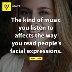 My music must be amazing! I can read facial expressions VERY well! 8 Facts, Wtf Fun Facts, True Facts, Funny Facts, Random Facts, Random Stuff, The More You Know, Good To Know, Did You Know