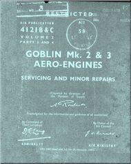De Havilland Goblin Mk. 2 & 3 Aircraft  Engines Service and Minor  Repair Manual - 4121 B & C Vol. 2 Part 3 and 4