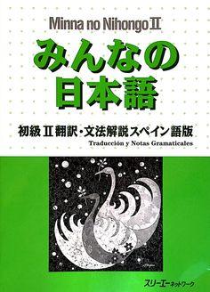 Just in at TheJapanshop.com: Minna no Nihongo ... Click to learn more: http://www.thejapanshop.com/products/minna-no-nihongo-ii-spanish-traduccion-y-notas-gramaticales?utm_campaign=social_autopilot&utm_source=pin&utm_medium=pin