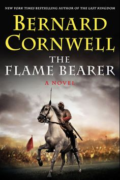 """Read """"The Flame Bearer"""" by Bernard Cornwell available from Rakuten Kobo. The tenth installment of Bernard Cornwell's New York Times bestselling series chronicling the epic saga of the making of. Great Books, New Books, Books To Read, Bernard Cornwell, Historical Fiction Books, Fiction Novels, The Last Kingdom, Adventure Novels, Bestselling Author"""