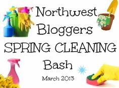 northwest bloggers spring cleaning bash With BEFORE DURING AFTER pics!