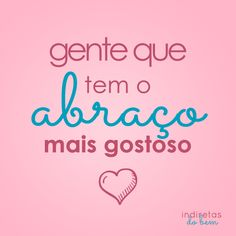 O abraço mais gostoso Secret Love, Love Pictures, Powerful Words, Quote Posters, How To Stay Motivated, Logo Inspiration, Flirting, Love You, Relationship
