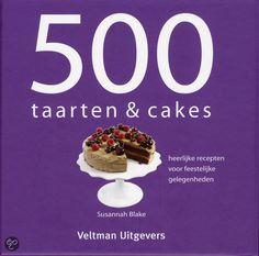 bol.com | 500 taarten & cakes, Susannah Blake | 9789048301331 | Boeken