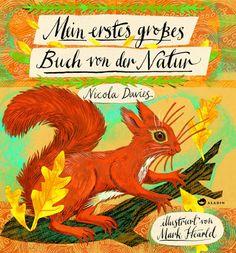 Mark Hearld und Nicola Davies: Mein erstes großes Buch von der Natur, Aladin Verl.