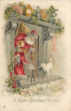A HAPPY CHRISTMAS TO YOU Santa greeted by white cat after coming down chimney ~~I've separated my Vintage Card Board into 2 - the other being more mid-century. Vintage Christmas Images, Old Christmas, Christmas Scenes, Victorian Christmas, Vintage Holiday, Christmas Pictures, Father Christmas, Christmas Mantles, Christmas Villages