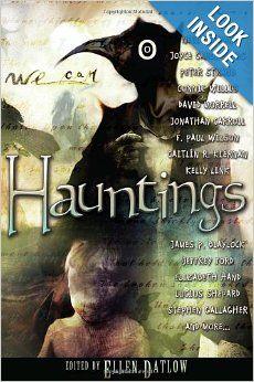 Hauntings: Ellen Datlow: 9781616960889: Amazon.com: Books