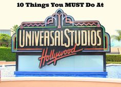 10 Things You Must Do At Universal Studios 2014 ad