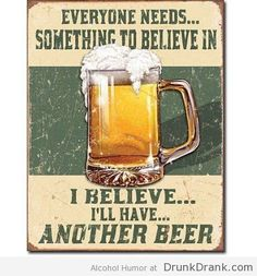 i believe in Beer