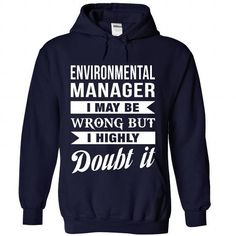 ENVIRONMENTAL-MANAGER - DOUBT IT T-SHIRTS, HOODIES, SWEATSHIRT (35.99$ ==► Shopping Now)