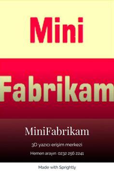Masaüstü 3 Boyutlu Yazıcı Erişim Merkezi Hayal ettiğiniz çizimlere dokunmak istermisiniz. #MiniFabrikam