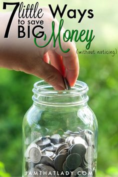 Here are 7 little ways to save BIG money without even noticing!