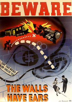 Beware of spies among us! Nothing Changes in History: WWII, propaganda and the simple truth today! Beware of Spies! We Are All Spies! Vintage Ads, Vintage Posters, Ottawa, Ontario, Loose Lips Sink Ships, Ww2 Propaganda, Ww2 Posters, Political Satire, Military Art
