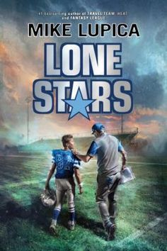 Lone stars by Mike Lupica.