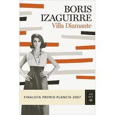 Villa diamante. Boris Izaguirre I love Boris :)