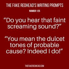 Sign Up For The Newsletter Prompt Library 1-100, 201-300 The complete library of the original writing prompts written by The Fake Redhead Click To Claim The Free eBook feat. TFR's Most Popul…