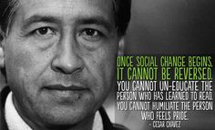 Today we celebrate an inspirational leader who worked tirelessly for farm worker's rights. Cesar Chavez Quotes, Cesar Chavez Day, It's All About Perspective, Inspirational Leaders, Workers Rights, Mindfulness Activities, Social Change, Sociology, Education Quotes