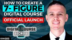 How to Build a Million Dollar Course from Scratch - Digital Course Secrets Official Launch!