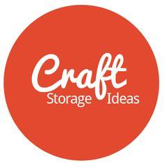 CraftStorageIdeas.com ~ For the love of all things craft organization, craft storage & craft room decor!
